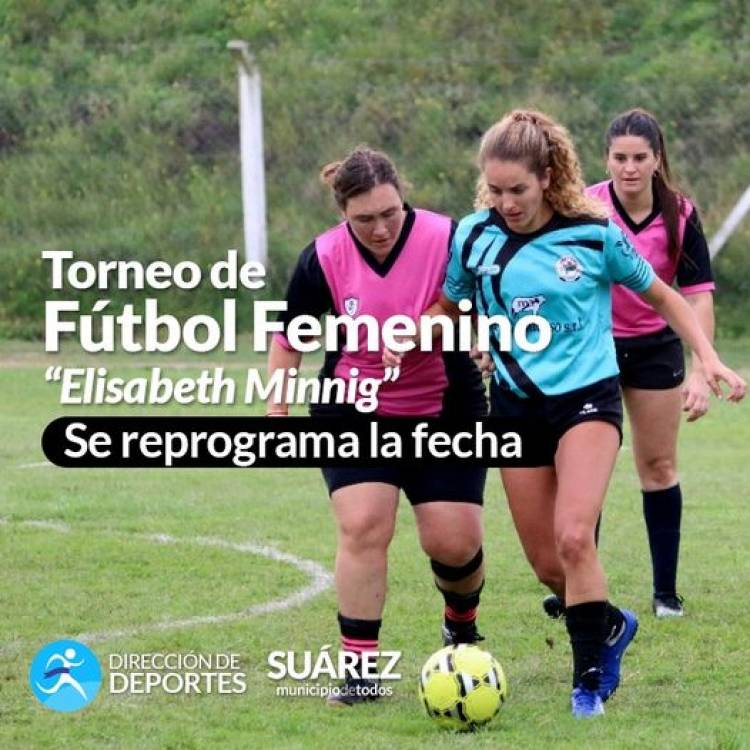 """Torneo de Fútbol Femenino """"Elisabeth Minnig"""": se reprograma la fecha⠀"""