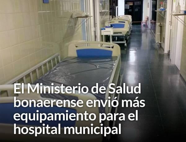 El Ministerio de Salud bonaerense envió más equipamiento para el hospital municipal