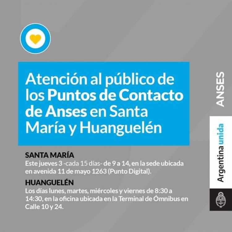 Atención al público de los Puntos de Contacto de Anses en Santa María y Huanguelén