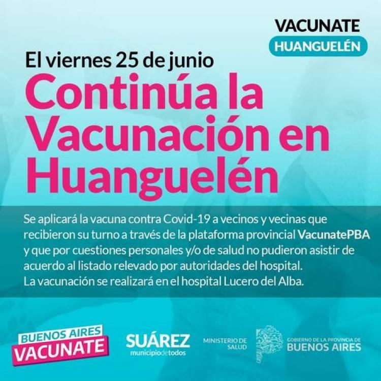 El viernes 25 de junio: Continúa la Vacunación en Huanguelén