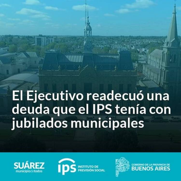 El Ejecutivo readecuó una deuda que el IPS tenía con jubilados municipales