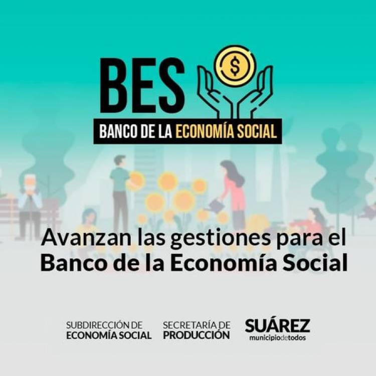 Avanzan las gestiones para el Banco de la Economía Social