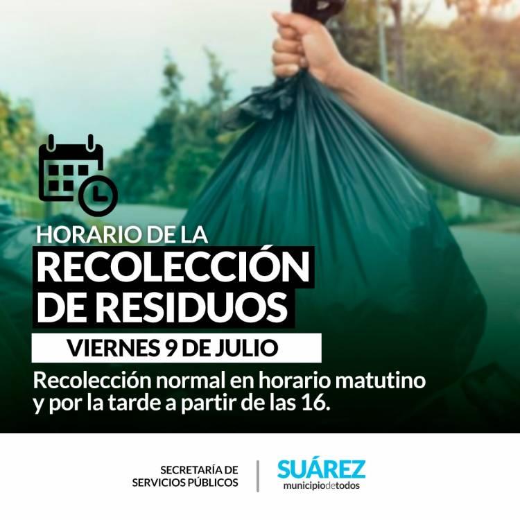 HORARIO DE RECOLECCIÓN DE RESIDUOS -VIERNES 9 DE JULIO-