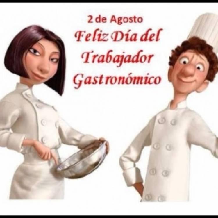 Efemerides: - Día del Trabajador Gastronómico