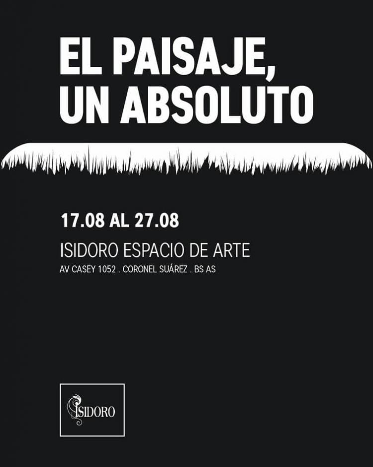 """Isidoro Espacio de Arte te invita a recorrer la muestra """"El Paisaje, un absoluto"""""""
